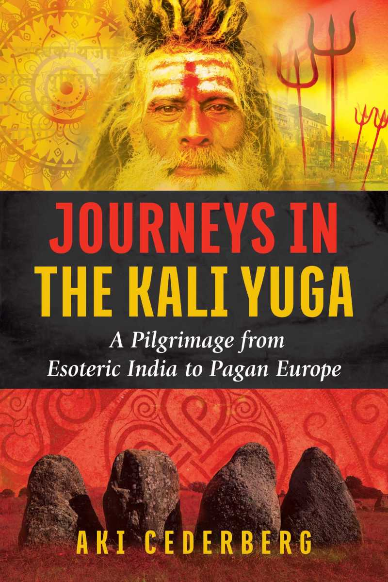 Journeys In The Kali Yuga: An Interview With Aki Cederberg